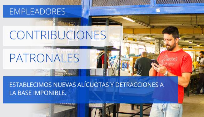 Contribuciones Patronales: Nuevas alícuotas, beneficios e incrementosolidario.